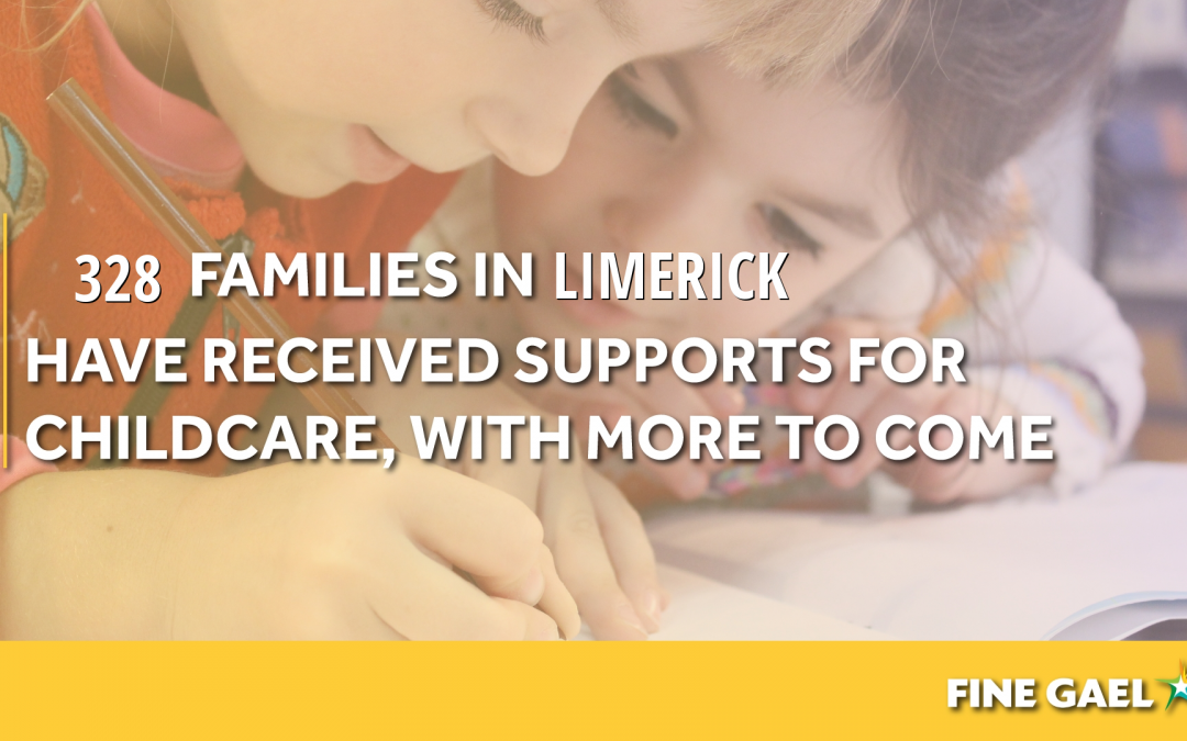New childcare scheme means Limerick families receive subsidies quickly – O'Donovan