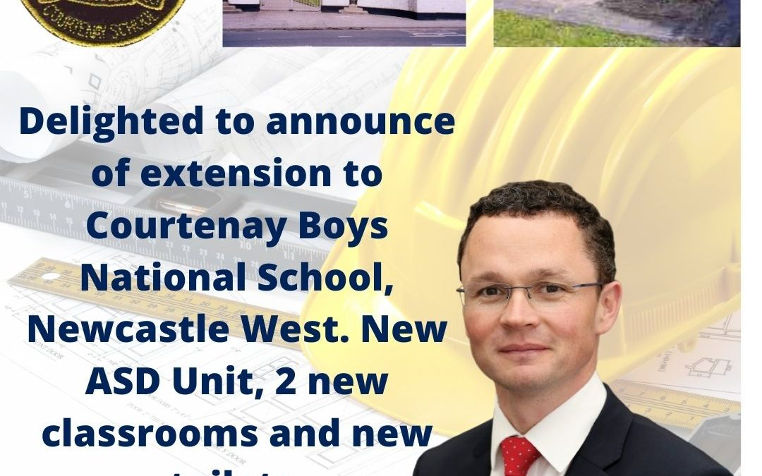Delighted to announce of extension to Courtenay Boys National School, Newcastle West. New ASD Unit, 2 new classrooms and new toilets.