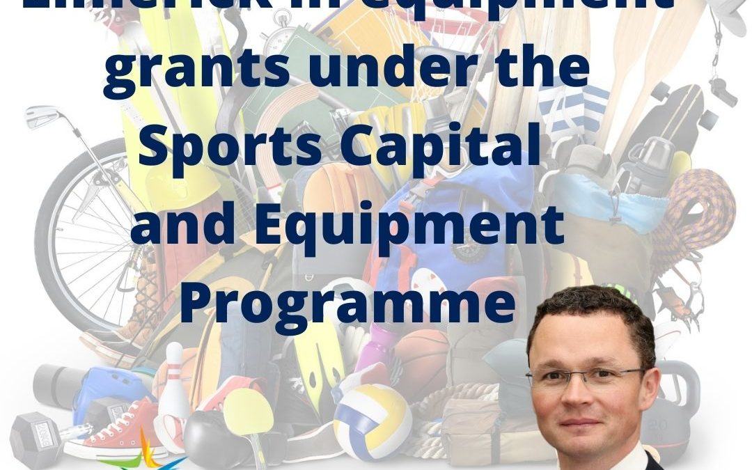 €575,004 secured for Limerick in equipment grants under the Sports Capital and Equipment Programme (SCEP)